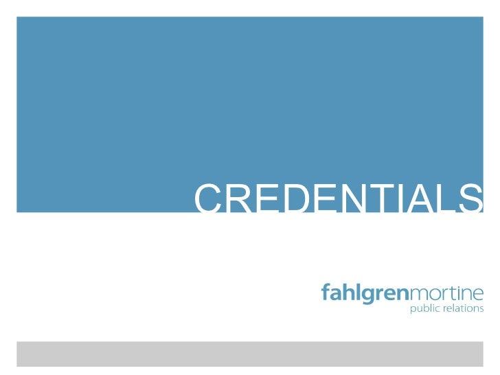 Fahlgren Mortine Credentials