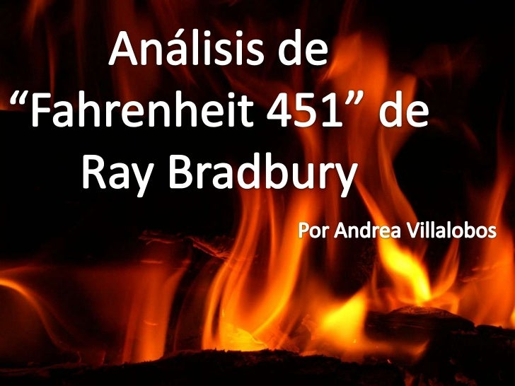 fahrenheit 451 themes Vce english: fahrenheit 451 by ray bradbury: themes, conflict and symbols  year 11 english: a guide on the terrifyingly prophetic novel of a.