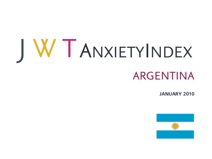 JWT AnxietyIndex: Argentina (January 2010)