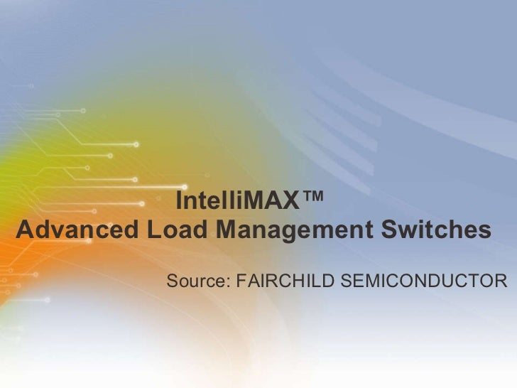 IntelliMAX™ Advanced Load Management Switches