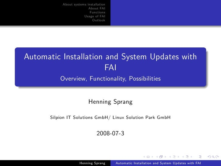 About systems installation                           About FAI                            Functions                       ...
