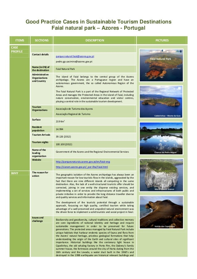 Good Practice Cases in Sustainable Tourism Destinations Faial natural park – Azores - Portugal ITEMS CASE PROFILE  SECTION...