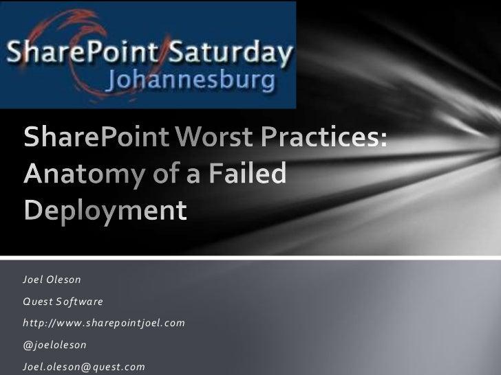 Avoiding Failed SharePoint Deployments: SharePoint Worst Practices