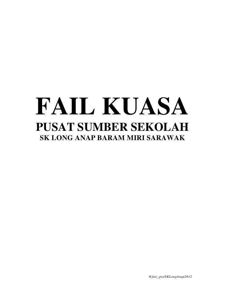 Fail Kuasa PSS SK Long Anap 2012