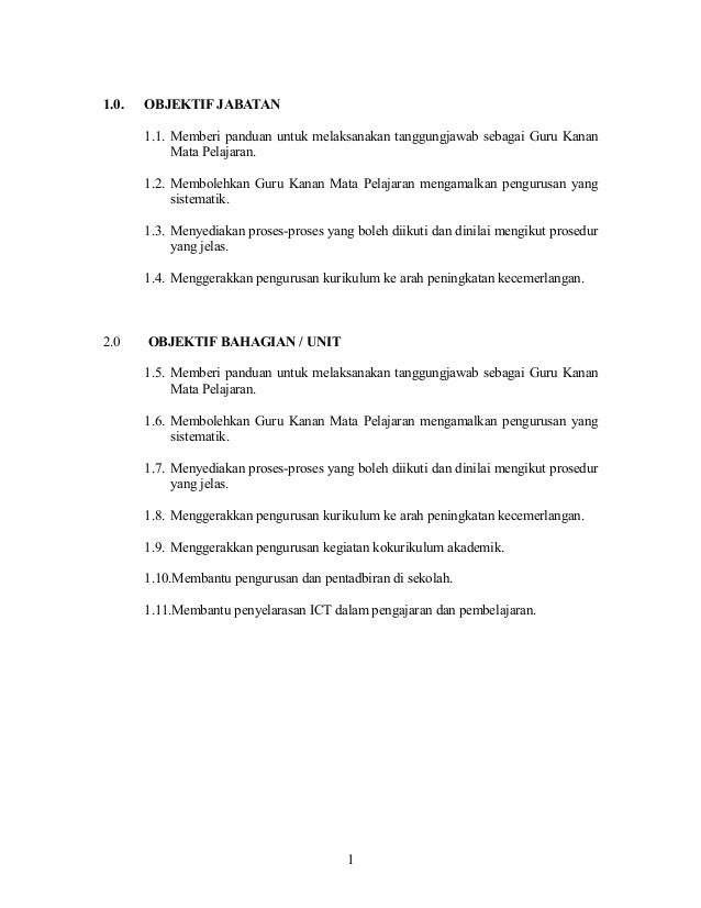 1.0.   OBJEKTIF JABATAN       1.1. Memberi panduan untuk melaksanakan tanggungjawab sebagai Guru Kanan            Mata Pel...