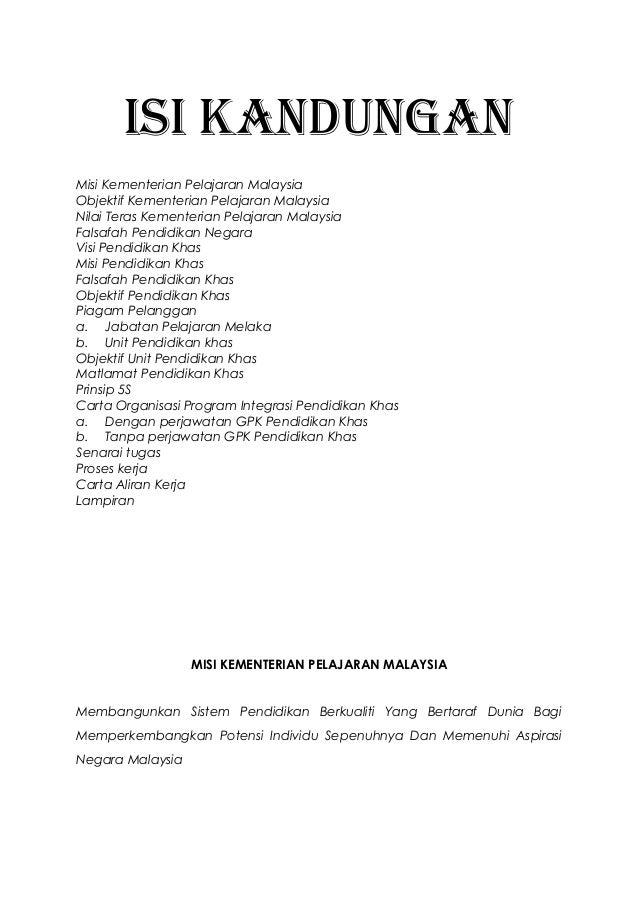 ISI KANDUNGAN Misi Kementerian Pelajaran Malaysia Objektif Kementerian Pelajaran Malaysia Nilai Teras Kementerian Pelajara...