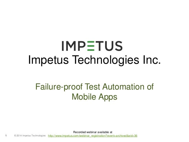 Failure Proof Test-Automation Of Mobile Apps