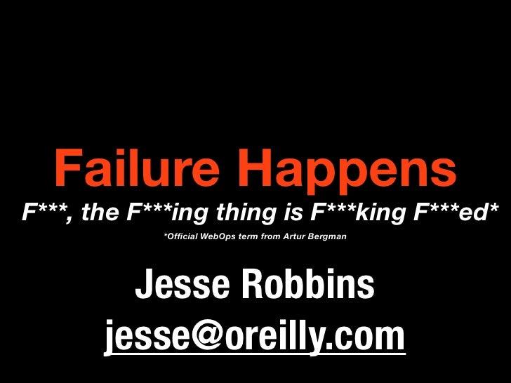 Failure Happens Interop Nyc