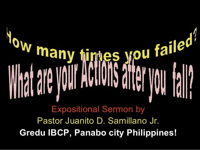 Expositional Sermon by Pastor Juanito D. Samillano Jr. Gredu IBCP, Panabo city Philippines!