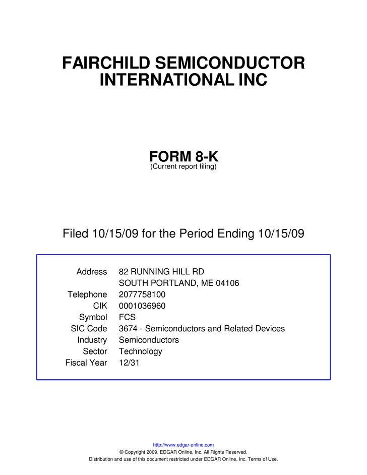 FAIRCHILD SEMICONDUCTOR     INTERNATIONAL INC                                     FORM 8-K                                ...