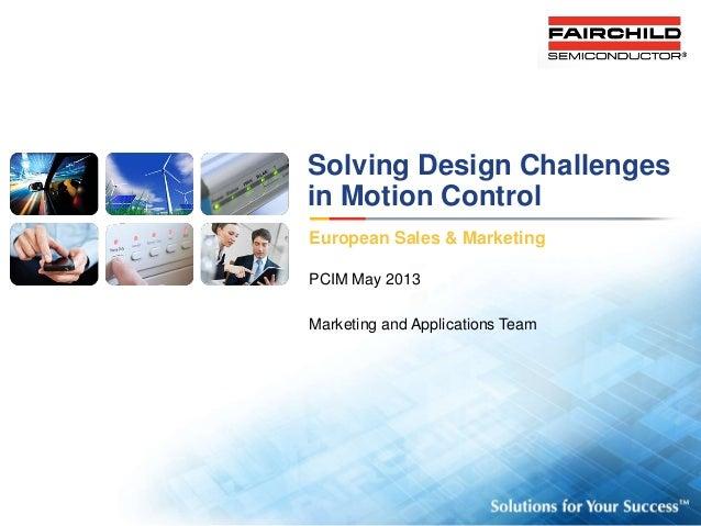 Fairchild solving design problems in motion control