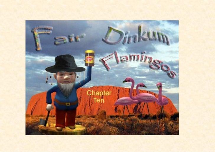 Fair Dinkum Flamingos Chapter 10
