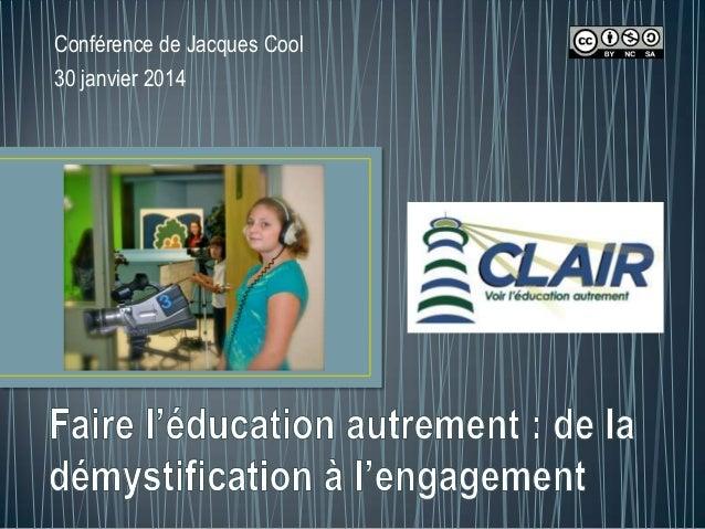 Conférence de Jacques Cool 30 janvier 2014