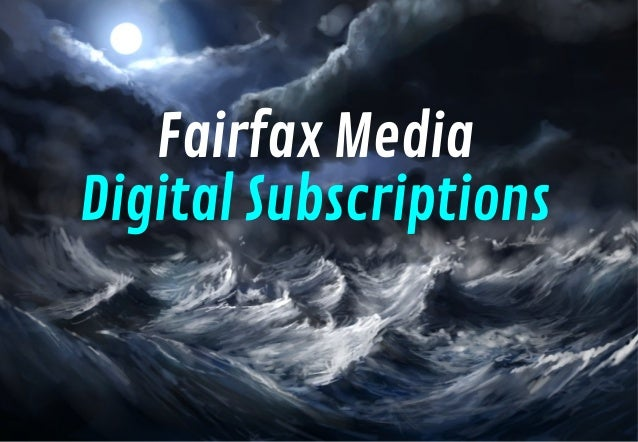 Fairfax Media Digital Subscriptions