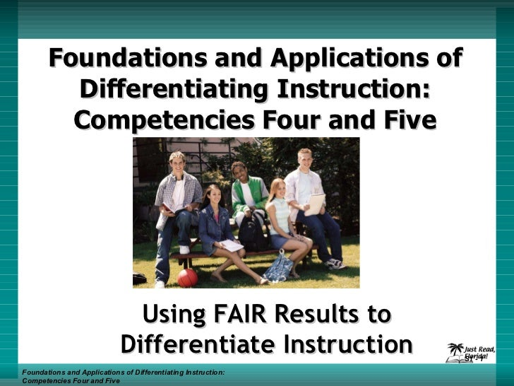 Foundations and Applications of Differentiating Instruction: Competencies Four and Five Using FAIR Results to Differentiat...