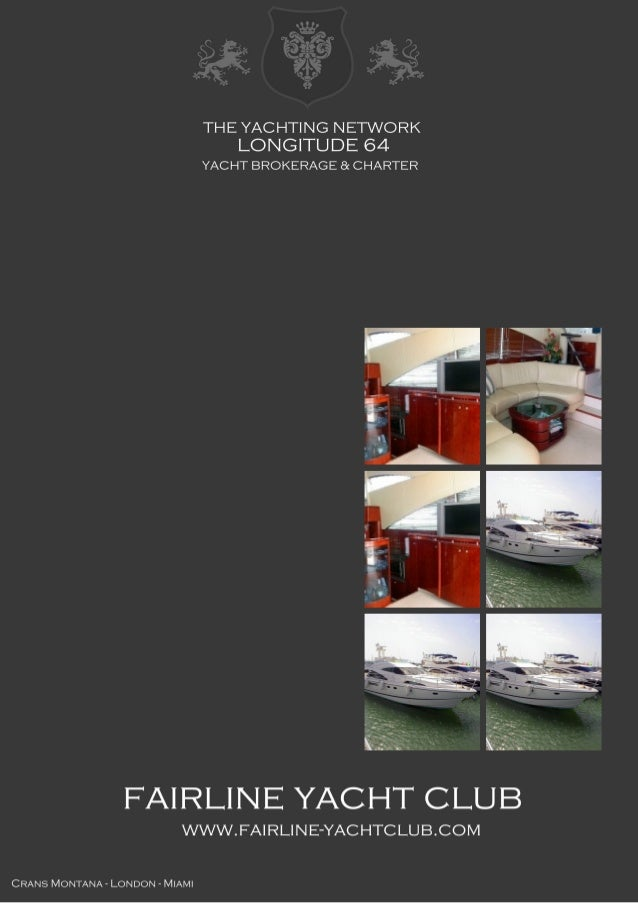 FAIRLINE Squadron 58, 2002, 550.000 € For Sale Brochure. Presented By fairline-yachtclub.com