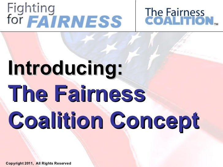 Introducing The Fairness Coalition