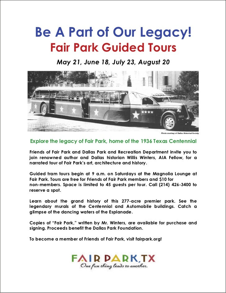 Be A Part of Our Legacy!         Fair Park Guided Tours            May 21, June 18, July 23, August 20                    ...