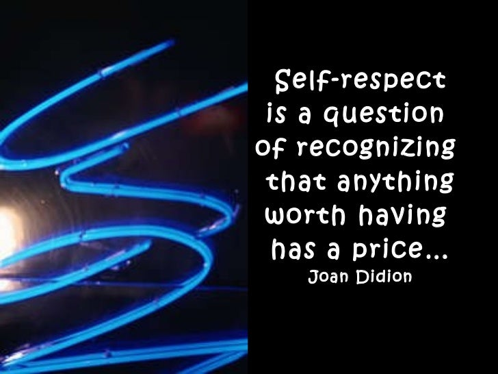 joan didion essay on self respect analysis