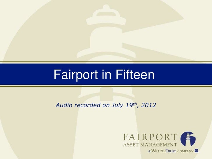 Fairport in FifteenAudio recorded on July 19th, 2012