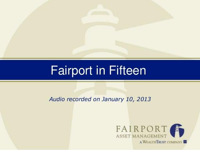 Fairport in FifteenAudio recorded on January 10, 2013