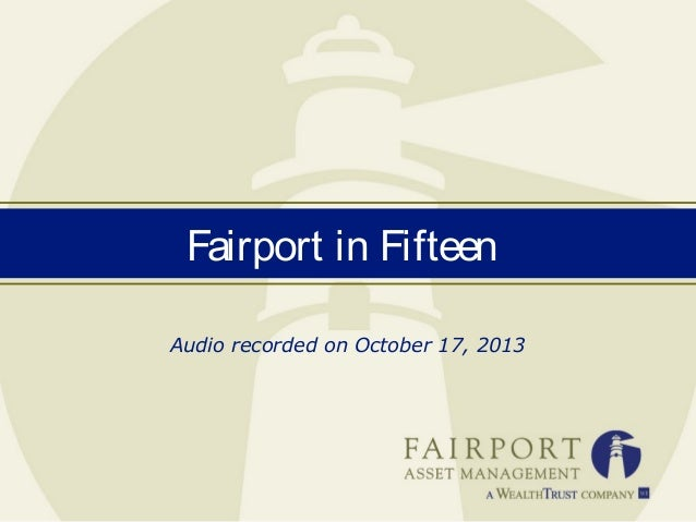 Fairport in Fifteen Audio recorded on October 17, 2013