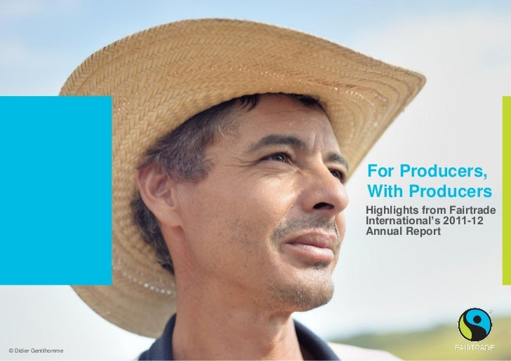 For Producers,                         With Producers                         Highlights from Fairtrade                   ...