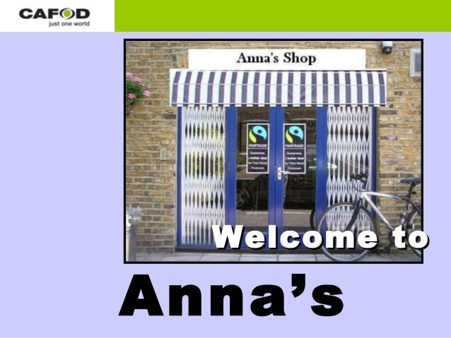 Welcome toAnna's