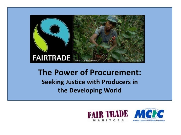 The Power of Procurement: <br />Seeking Justice with Producers in <br />the Developing World<br />