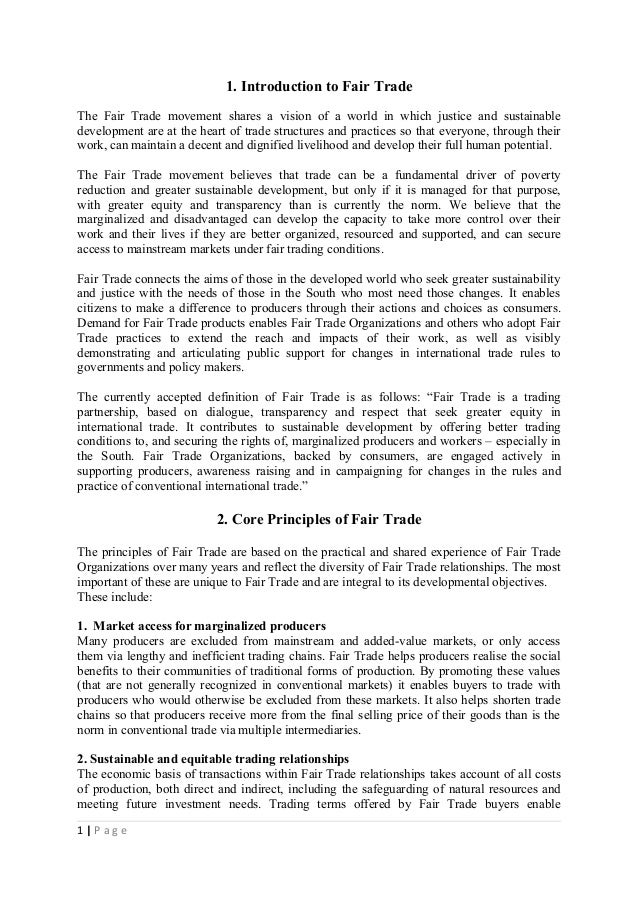 1. Introduction to Fair Trade The Fair Trade movement shares a vision of a world in which justice and sustainable developm...