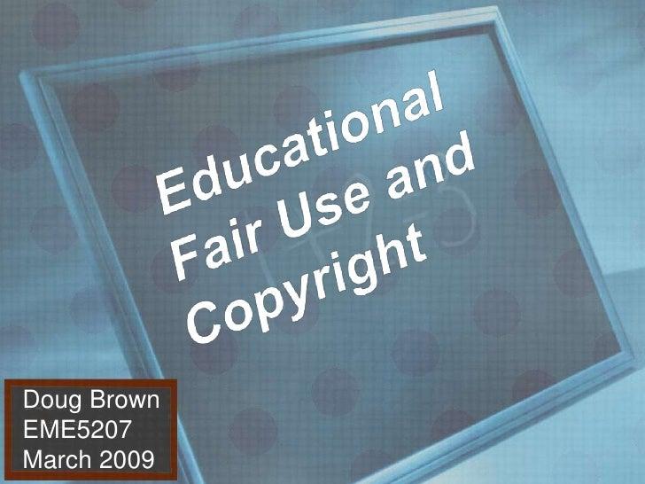 Fair Use Brown