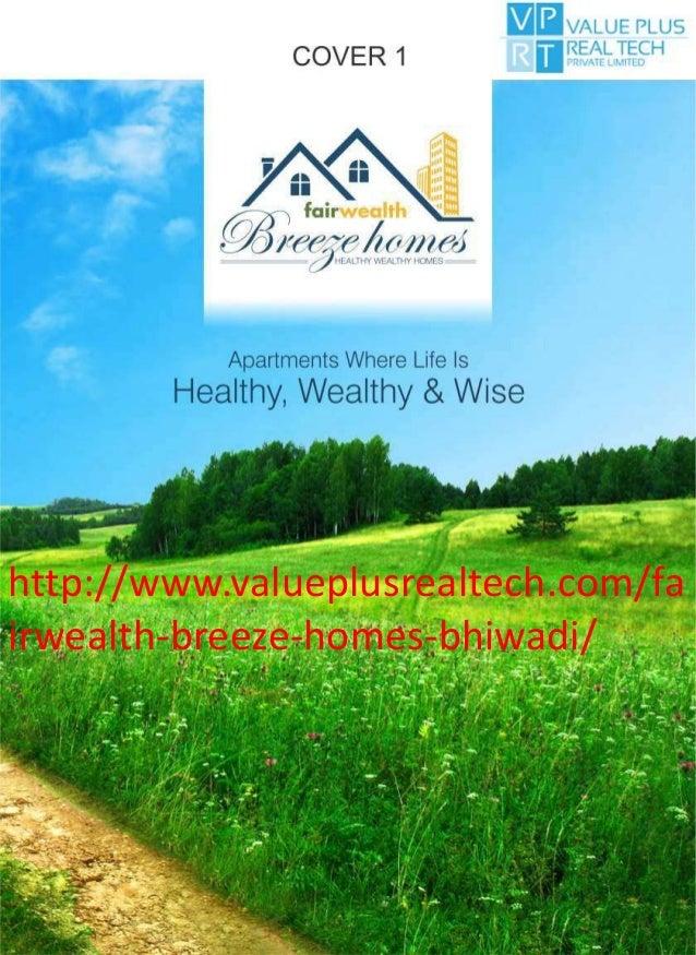 http://www.valueplusrealtech.com/fa irwealth-breeze-homes-bhiwadi/