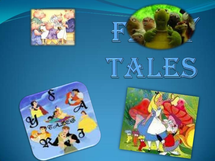 FAIRY TALES<br />