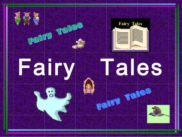 Fairy TalesFairy   Tales