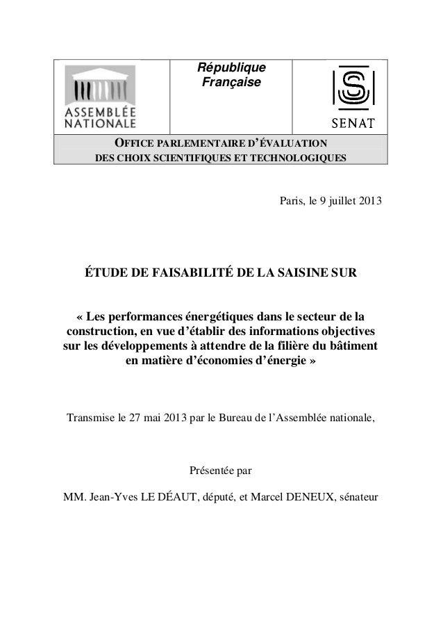 République Française OFFICE PARLEMENTAIRE D'ÉVALUATION DES CHOIX SCIENTIFIQUES ET TECHNOLOGIQUES Paris, le 9 juillet 2013 ...