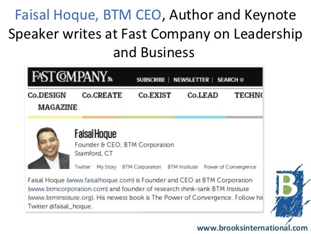 Faisal Hoque, BTM CEO, Author and Keynote Speaker writes at Fast Company on Leadership and Business