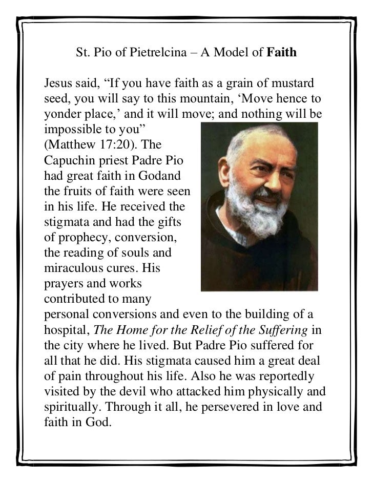 "St. Pio of Pietrelcina – A Model of Faith<br />327025098869500Jesus said, ""If you have faith as a grain of mustard seed, y..."