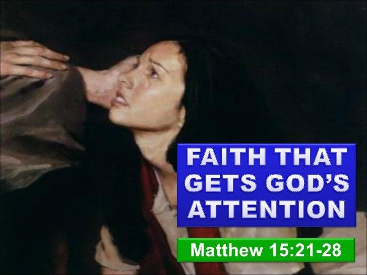 Faith gods-attention