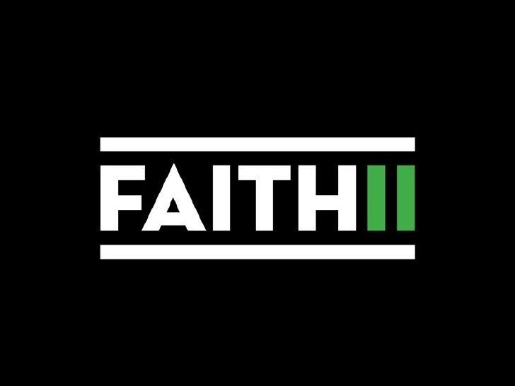 Faith 11 part two