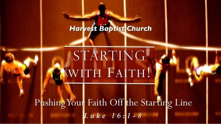 Faith 4 luke 16 1 8 slides 081212