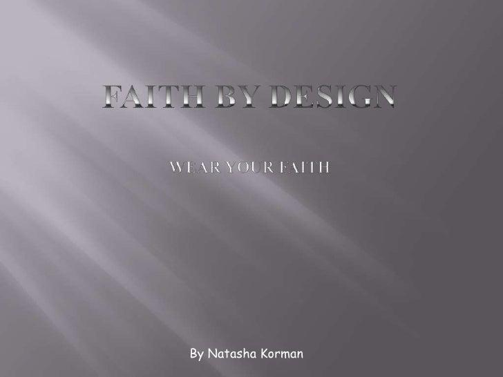 Faith by design final presentation
