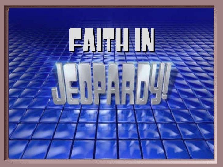 (Faith in) jeopardy 2011-12