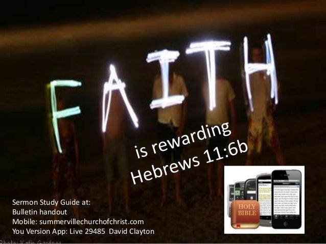 Sermon Study Guide at: Bulletin handout Mobile: summervillechurchofchrist.com You Version App: Live 29485 David Clayton