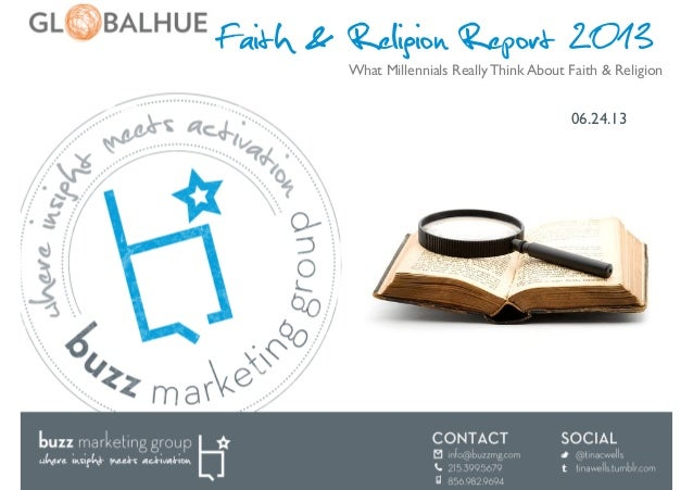 Faith & Religion Report 201306.24.13	What Millennials Really Think About Faith & Religion