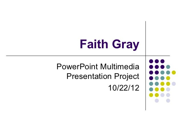 Faiths power point