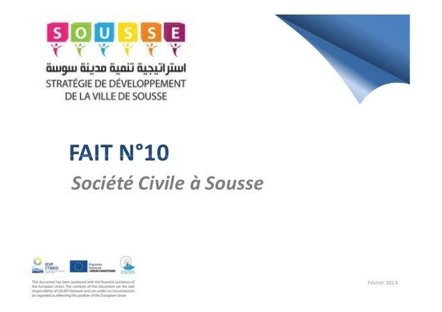 FAIT N°10FAIT N°10Société Civile à SousseFévrier 2013