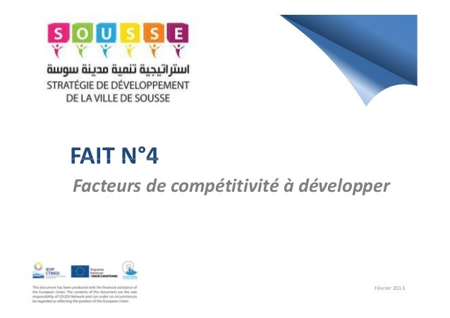 FAIT N°4FAIT N°4Facteurs de compétitivité à développerFévrier 2013