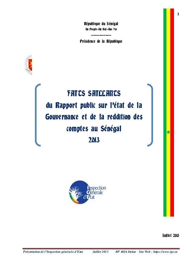 1 Présentation de l'Inspection généra1e d'Etat Juillet 2013 BP 4026 Dakar Site Web : https://www.ige.sn République du Séné...