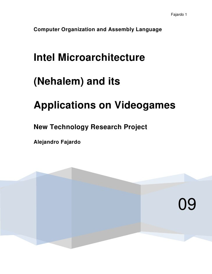 Computer Organization and Assembly Language09Intel Microarchitecture (Nehalem) and its Applications on VideogamesNew Techn...