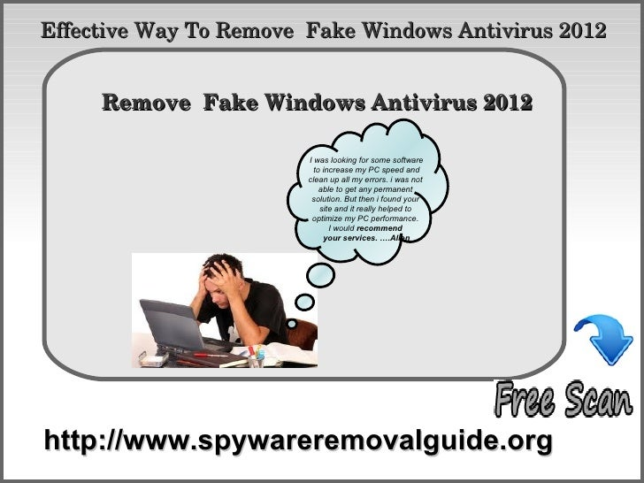 Effective Way To Remove  Fake Windows Antivirus 2012            How To Remove     Remove  Fake Windows Antivirus 2012     ...